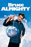 Bruce Almighty - Rotten Tomatoes