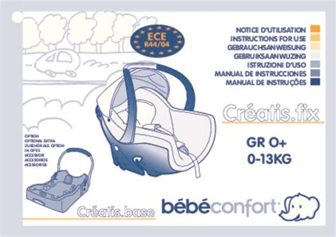 babideal siege auto notice mode d 39 emploi bebe confort creatis fix siège auto