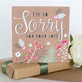 sorry for your loss card by allihopa | notonthehighstreet.com