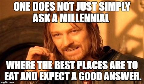 Millenial Memes - one does not simply meme imgflip