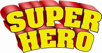 Superhero Word Hero Super Clip Words Clipart