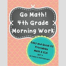 4th Grade Morning Work, Cc Connected And Go Math
