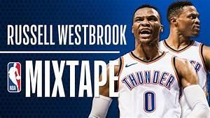 Russell Westbrook's OFFICIAL 2018 NBA Season Mixtape ...
