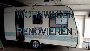 Wohnwagen Innenraum Neu Gestalten : unser wohnwagen projekt reparieren renovieren umstylen youtube ~ Eleganceandgraceweddings.com Haus und Dekorationen