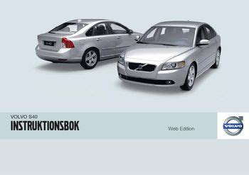 download car manuals pdf free 2010 volvo s40 spare parts catalogs 2010 volvo s40 196 garmanual in swedish pdf 290 pages