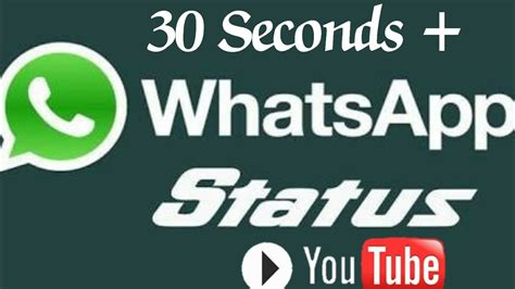 upload whatsapp status video    seconds