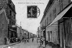 Medecin Noisy Le Sec : rue de merlan noisy le sec histoire ~ Gottalentnigeria.com Avis de Voitures
