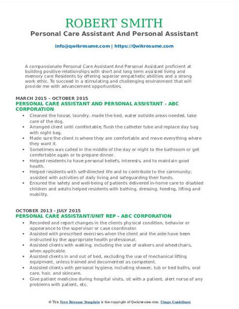 The personal statement, your opportunity to sell yourself in the application process, generally falls into one of two categories: Personal Care Assistant Resume Samples | QwikResume