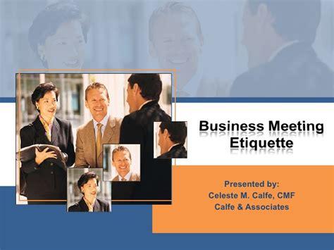 15166 business meeting presentation business meeting etiquette