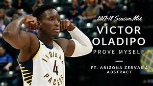 """Puppet Show"" (Prove Myself) - Victor Oladipo 2017-18 NBA ..."