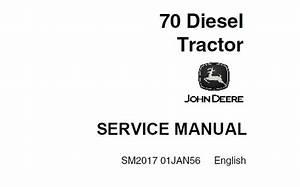 John Deere 70 Diesel Tractor Service Repair Manual  Sm2017