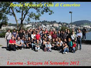 Consolato Italiano Lucerna by La Banda Musicale Quot Citt 224 Di Camerino Quot In Concerto In