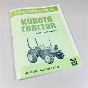 Kubota L235 L275 Tractors Operators Owners Manual 2wd 4wd