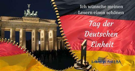 German unity day on 3 october has been the german national holiday sin. Tag der Deutschen Einheit