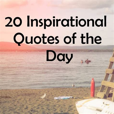 inspirational quotes   day word quote famous