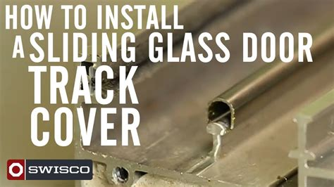 how to install a sliding glass door how to install a sliding glass door track cover