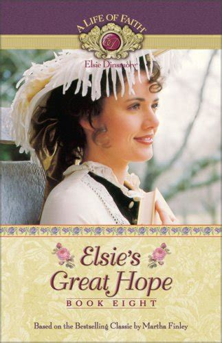 elsies great hope  life  faith elsie dinsmore