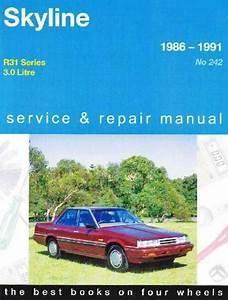 Nissan Skyline R31 1986 1991 Gregorys Service Repair