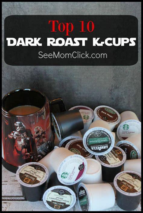Green mountain breakfast blend espresso roast: The Dark Side: Top 10 Dark Roast K-Cups - See Mom Click