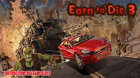 Earn To Die 3 Android/ios Gameplay #1