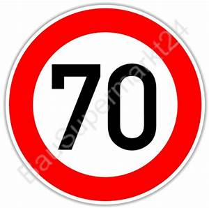 6 Km H Schild : 70 km h verkehrszeichen 274 57 ~ Jslefanu.com Haus und Dekorationen
