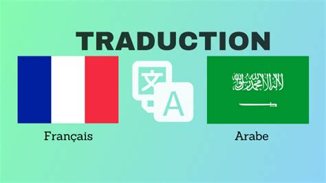 je vais realiser votre traduction anglais francais arabe