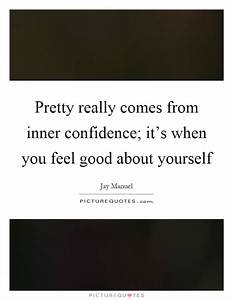 Pretty really c... Inner Beauty Confidence Quotes