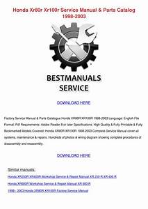 Honda Xr80r Xr100r Service Manual Parts Catal By Norene