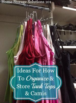 How To Organize Tank Tops & Camis