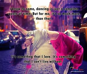 quotes about street dance live quotes. dance quotes tumblr ...