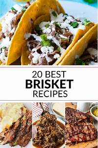 20 Best Brisket Recipe You Need To Try
