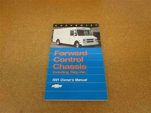 Original 1991 Chevrolet Forward Control Chassis Owners