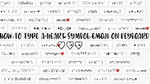 how to type a heart symbol emoji on keyboard on any ...