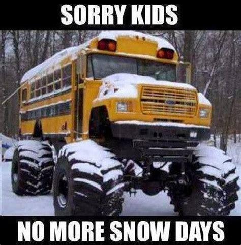Funny Snow Meme - no more snow funny quotes quotesgram