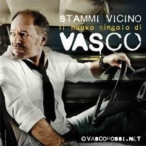 Stammi Vicino - Vasco Rossi