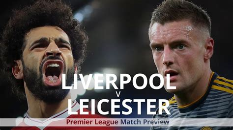 Liverpool v Leicester - Premier League Match Preview - YouTube