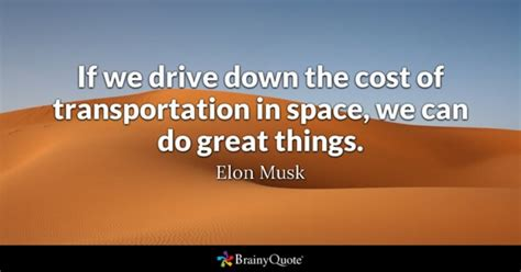 Elon Musk Quotes - Page 2 - BrainyQuote