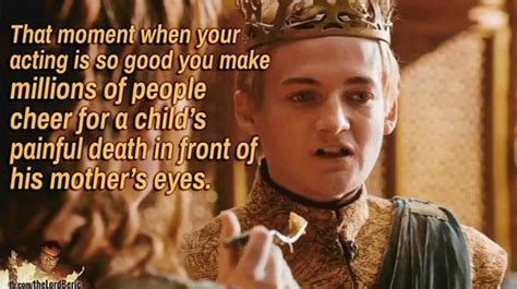 King Joffrey Meme - he honestly rocked that part you don t even love to hate him you just hate him frankly there