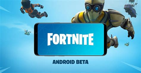 fortnite android beta     compatible devices