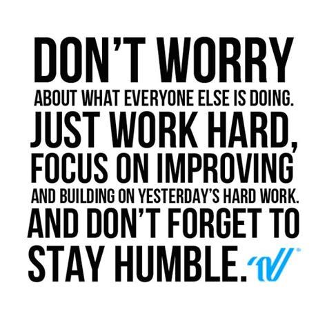 dont worry work hard stay humble varsitysideline