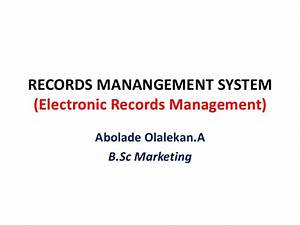 records manangement system electronic records management With electronic document management system for schools