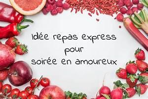 Idée Repas Soirée : idee repas express soiree amoureux le journal d 39 une mam 39 an forme ~ Melissatoandfro.com Idées de Décoration