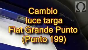 Tutorial Sostituzione Luce Targa Fiat Grande Punto 199