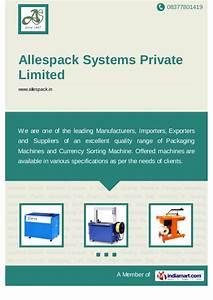 Allespack Systems Private Limited, Delhi, Industrial Machine