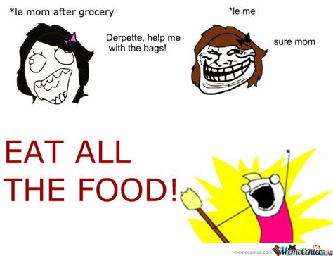 Eat All The Things Meme - eat all the food by lalulelilo meme center