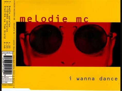 Melodie MC I Wanna Dance