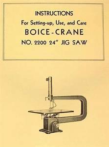 Boice Crane 2200 24 U0026quot  Jig  Scroll Saw Instructions  U0026 Part
