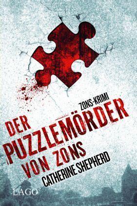 der puzzlemoerder von zons zons thriller bd von
