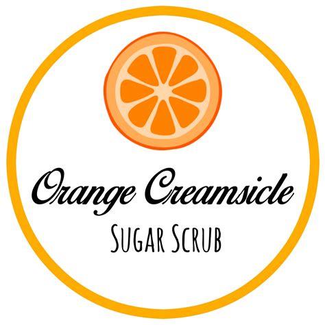 diy orange creamsicle sugar scrub   printable