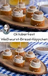 Oktoberfest Rezepte Buffet : wei wurst h ppchen zum oktoberfest rezept oktoberfest rezepte pinterest ~ Buech-reservation.com Haus und Dekorationen